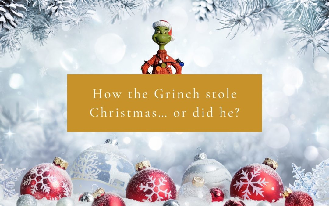 How the grinch stole christmas … or did he?